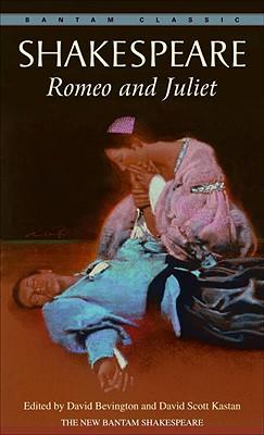 Romeo and Juliet By Shakespeare, William/ Bevington, David M. (EDT)/ Kastan, David Scott (EDT)
