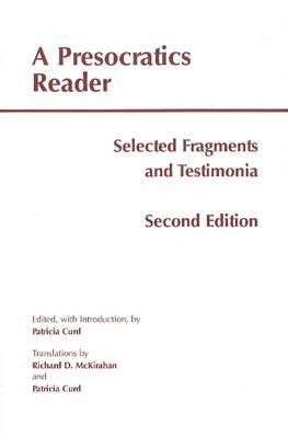 A Presocratics Reader By Curd, Patricia (EDT)/ Mckirahan, Richard D., Jr. (TRN)